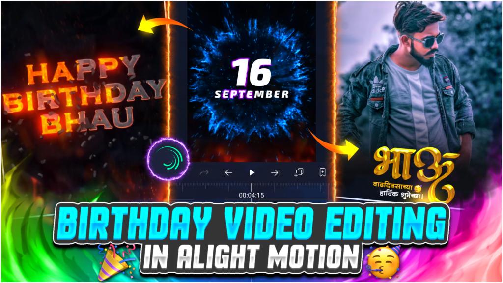 Happy Birthday Video Editing