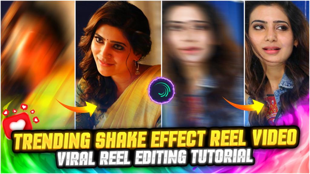 Shake Effect Reels Video