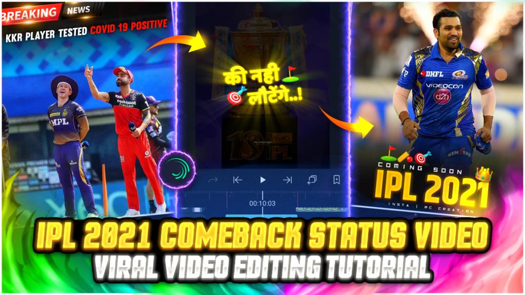 IPL 2021 Comeback Status